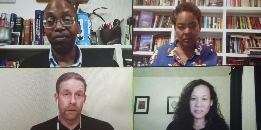 ZOOM screenshot of panelists, clockwise: Dr. Kevin McGruder, Dr. Sabiyha Prince, Dr. Willow Lung-Amam and Dr. Derek Hyra